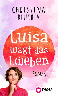 Cover Luisa wagt das L(i)eben