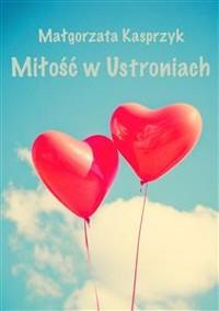 Cover Miłość w Ustroniach