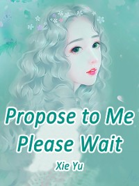 Cover Propose to Me? Please Wait