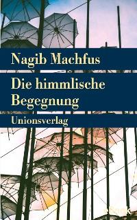 Cover Die himmlische Begegnung
