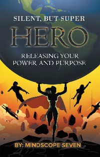 Cover Silent, but Superhero
