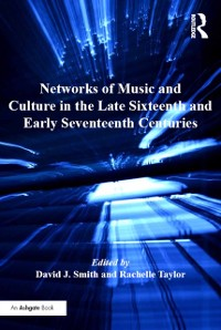 Cover Networks of Music and Culture in the Late Sixteenth and Early Seventeenth Centuries