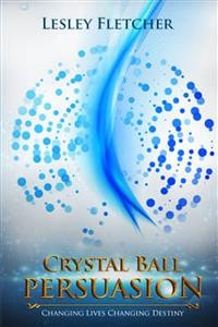 Cover Crystal Ball Persuasion