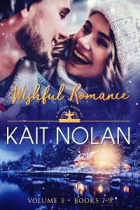 Cover Wishful Romance Volume 3: Books 7-9