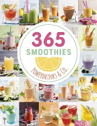 Cover 365 Smoothies, Powerdrinks & Co.