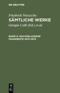 Cover Nachgelassene Fragmente 1875–1879