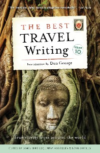 Cover The Best Travel Writing, Volume 10