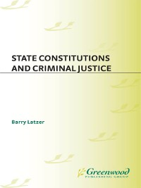 Cover State Constitutions and Criminal Justice