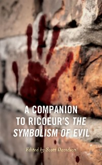 Cover A Companion to Ricoeur's The Symbolism of Evil