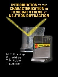 Cover Introduction to the Characterization of Residual Stress by Neutron Diffraction