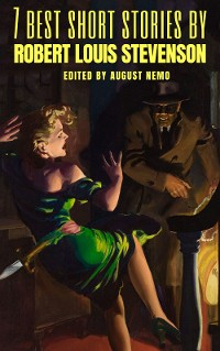 Cover 7 best short stories by Robert Louis Stevenson