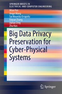 Cover Big Data Privacy Preservation for Cyber-Physical Systems