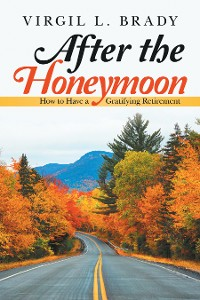 Cover After the Honeymoon