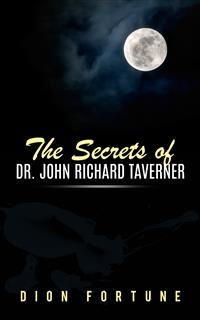 Cover The Secrets of Dr. John Richard Taverner