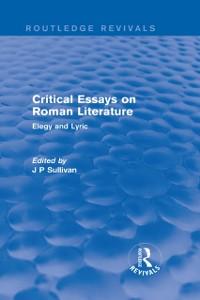 Cover Critical Essays on Roman Literature