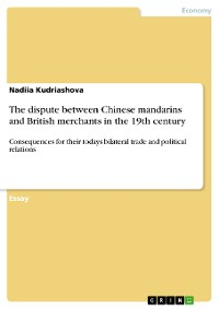 Cover The dispute between Chinese mandarins and British merchants in the 19th century