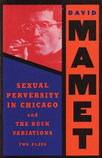 Cover Sexual Perversity in Chicago and the Duck Variations