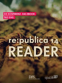 Cover re:publica Reader 2014 - Tag 1