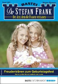 Cover Dr. Stefan Frank 2487 - Arztroman