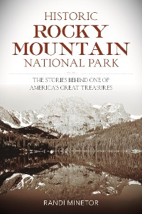 Cover Historic Rocky Mountain National Park