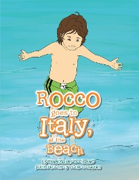 Cover (3) Rocco Goes to Italy, at  the Beach