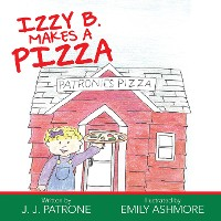 Cover Izzy B. Makes a Pizza