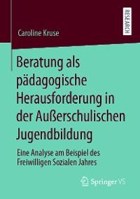 Cover Beratung als pädagogische Herausforderung in der Außerschulischen Jugendbildung