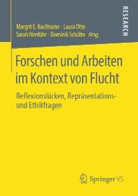 Cover Forschen und Arbeiten im Kontext von Flucht