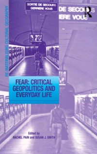Cover Fear: Critical Geopolitics and Everyday Life