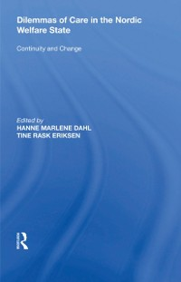 Cover Dilemmas of Care in the Nordic Welfare State
