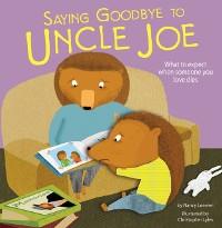 Cover Saying Goodbye to Uncle Joe