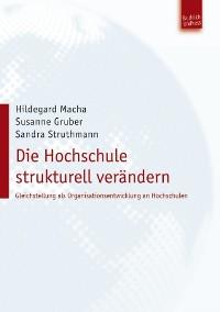 Cover Die Hochschule strukturell verändern
