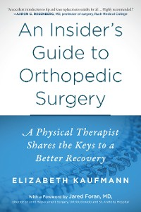 Cover An Insider's Guide to Orthopedic Surgery