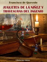 Cover Juguetes de la niñez y travesuras del ingenio