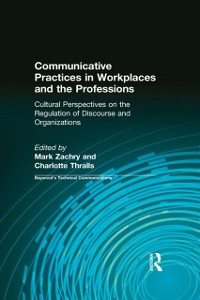 Cover Communicative Practices in Workplaces and the Professions