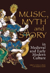 Cover Music, Myth and Story in Medieval and Early Modern Culture