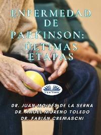 Cover Enfermedad De Parkinson: Últimas Etapas