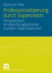 Cover Professionalisierung durch Supervision