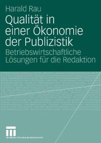 Cover Qualität in einer Ökonomie der Publizistik