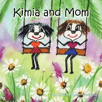 Cover Kimia and Mom