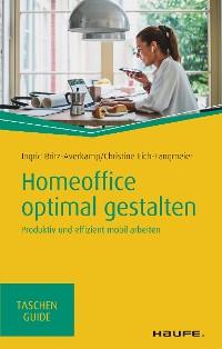 Cover Homeoffice optimal gestalten