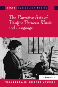 Cover Narrative Arts of Tianjin: Between Music and Language