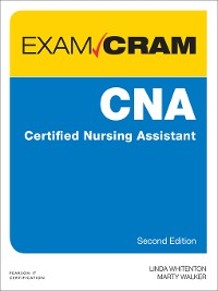 Cover CNA Certified Nursing Assistant Exam Cram