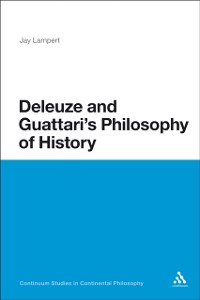 Cover Deleuze and Guattari's Philosophy of History
