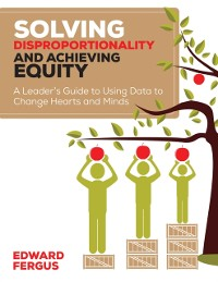 Cover Solving Disproportionality and Achieving Equity