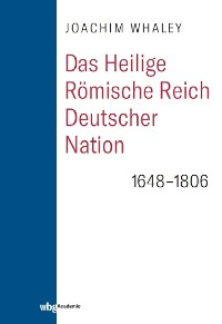 Cover Das Heilige Römische Reich deutscher Nation und seine Territorien