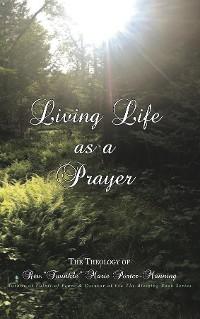Cover Living Life as a Prayer