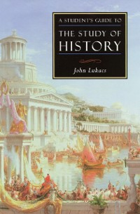 Cover Student's Guide to the Study of History