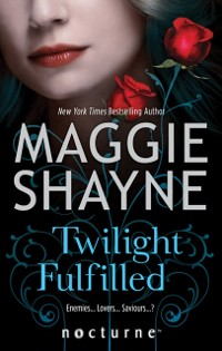 Cover Twilight Fulfilled (Mills & Boon Nocturne) (Children of Twilight, Book 2)