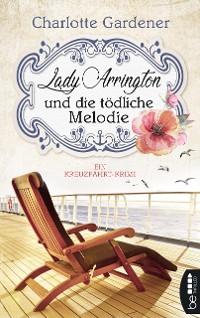 Cover Lady Arrington und die tödliche Melodie